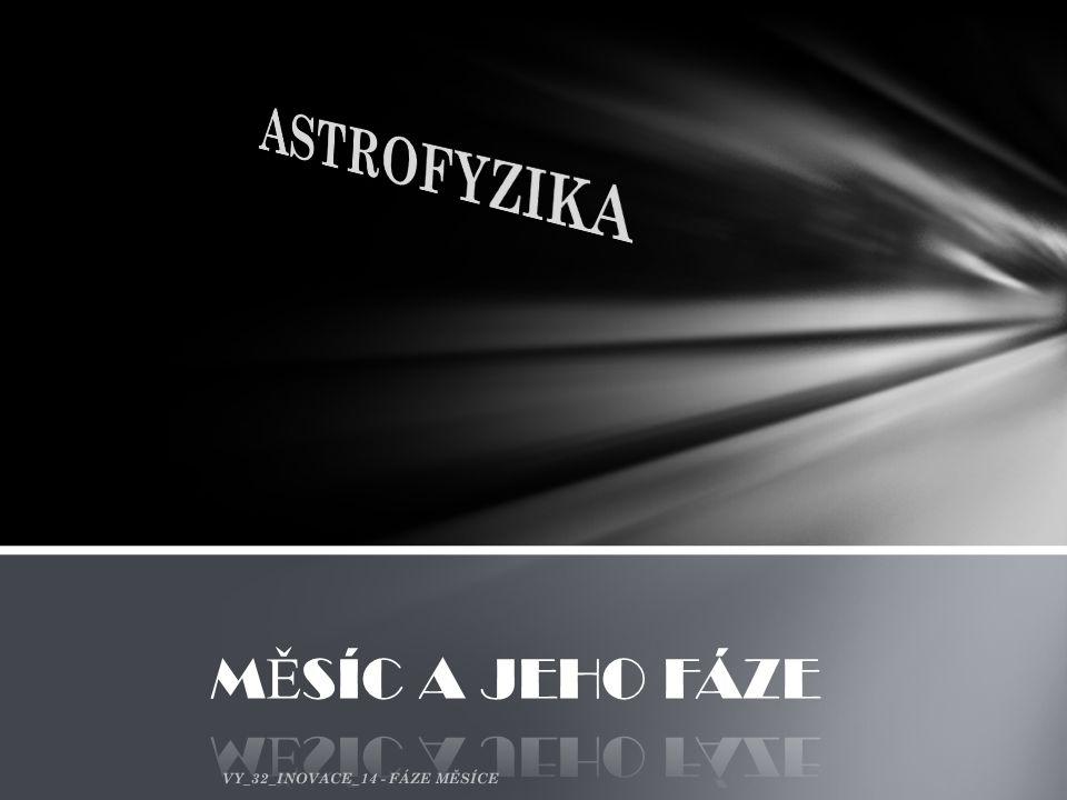 VY_32_INOVACE_14 - FÁZE MĚSÍCE
