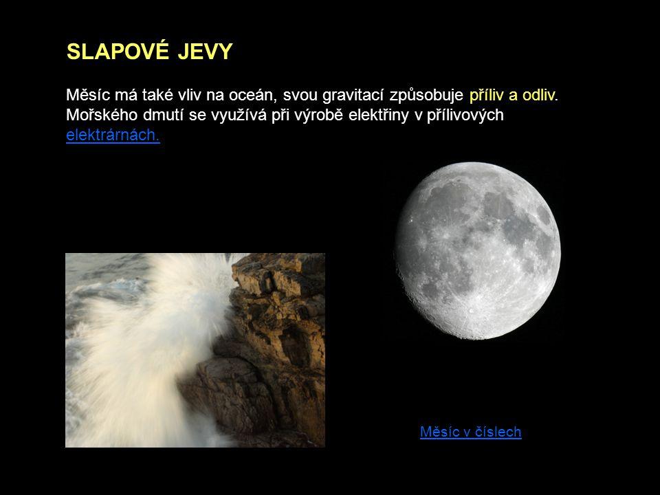 Měsíc má také vliv na oceán, svou gravitací způsobuje příliv a odliv. Mořského dmutí se využívá při výrobě elektřiny v přílivových elektrárnách. elekt