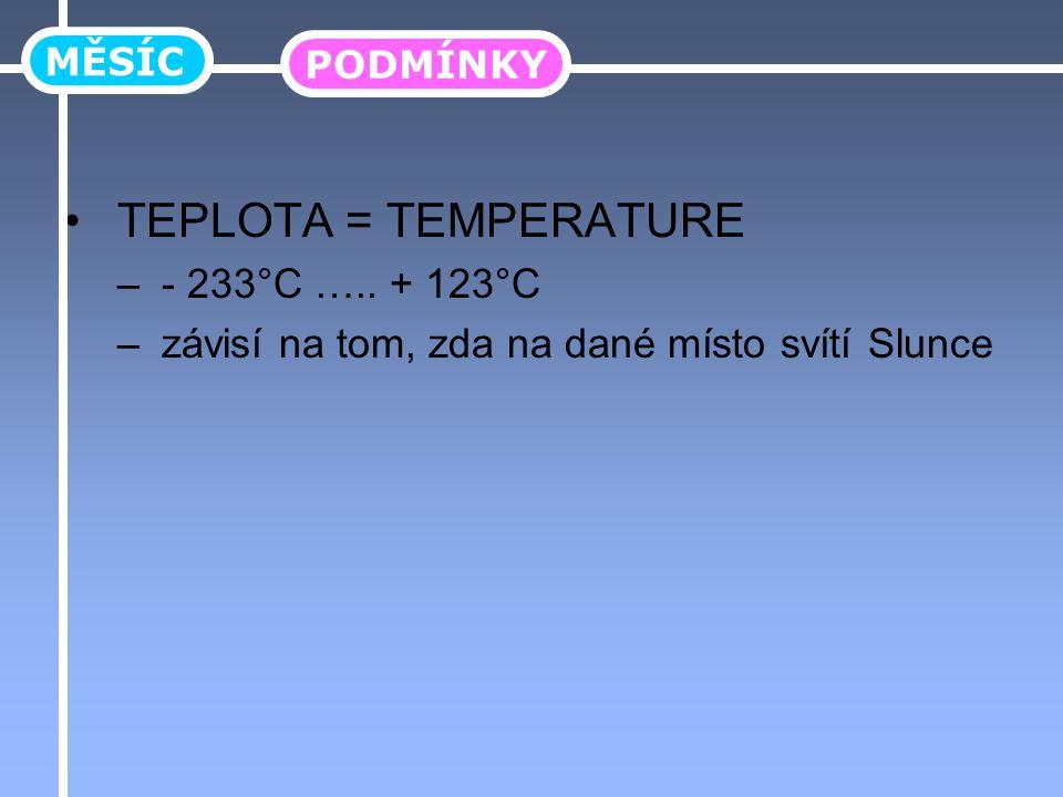 TEPLOTA = TEMPERATURE – - 233°C …..