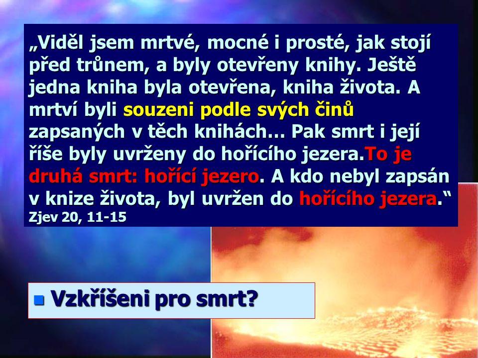 """""""Až se dovrší tisíc let, bude satan propuštěn ze svého žaláře a vyjde, aby oklamal národy ve všech čtyřech úhlech světa, Góga i Magóga. Shromáždí je k"""