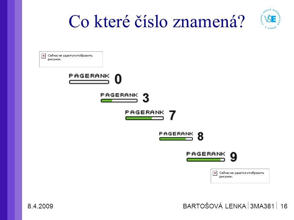 8.4.2009 BARTOŠOVÁ LENKA  3MA381  16 Co které číslo znamená