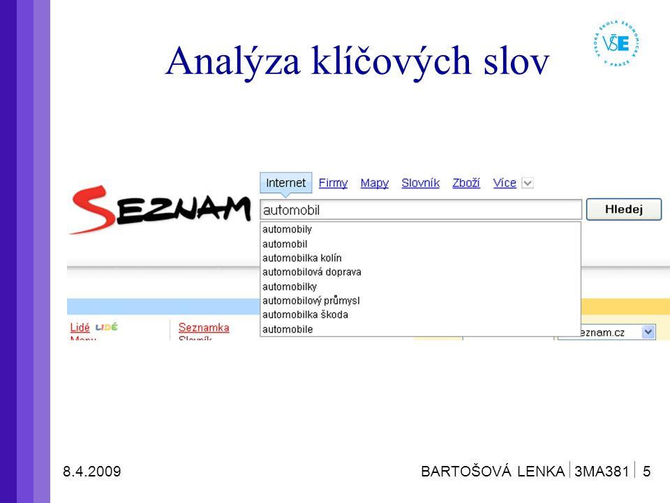 8.4.2009 BARTOŠOVÁ LENKA  3MA381  6 Analýza klíčových slov
