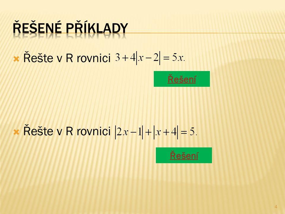  Řešte v R rovnici Řešení 4