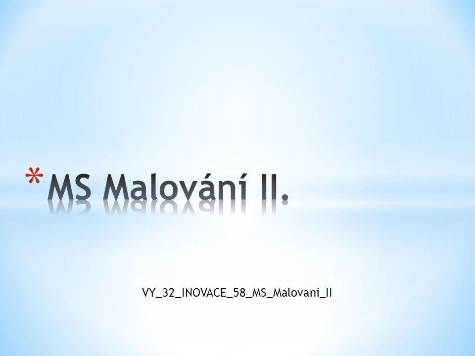 VY_32_INOVACE_58_MS_Malovani_II