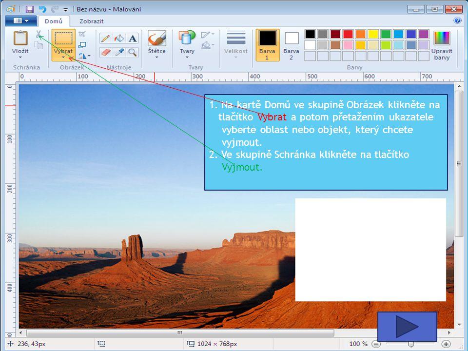 1. Na kartě Domů ve skupině Obrázek klikněte na tlačítko Vybrat a potom přetažením ukazatele vyberte oblast nebo objekt, který chcete vyjmout. 2. Ve s
