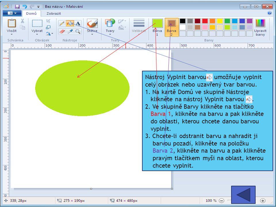 Nástroj Vyplnit barvou umožňuje vyplnit celý obrázek nebo uzavřený tvar barvou.