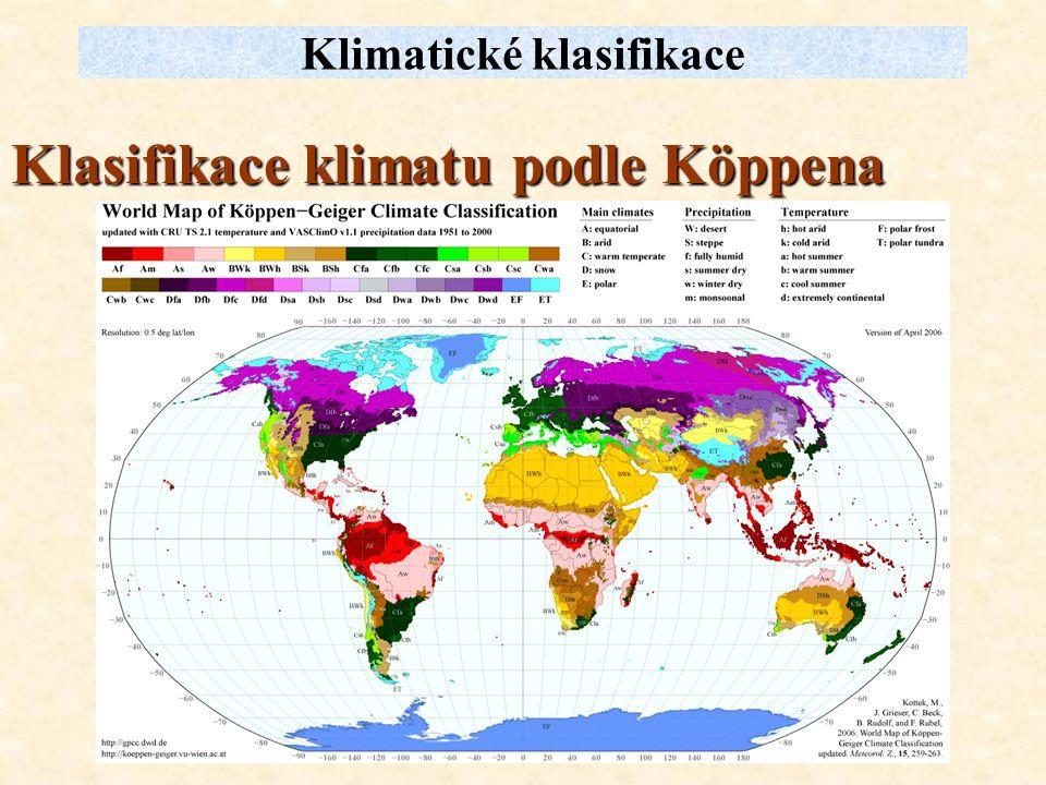 Klasifikace klimatu podle Köppena Klimatické klasifikace