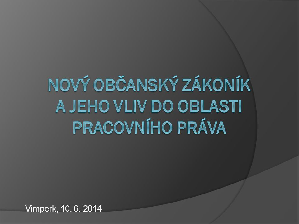 Úvod  Úvodní seznámení s právním stavem po 1.1.