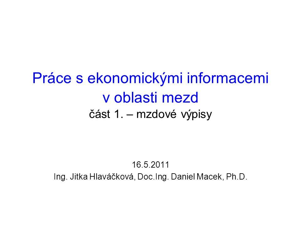 Práce s ekonomickými informacemi v oblasti mezd část 1.