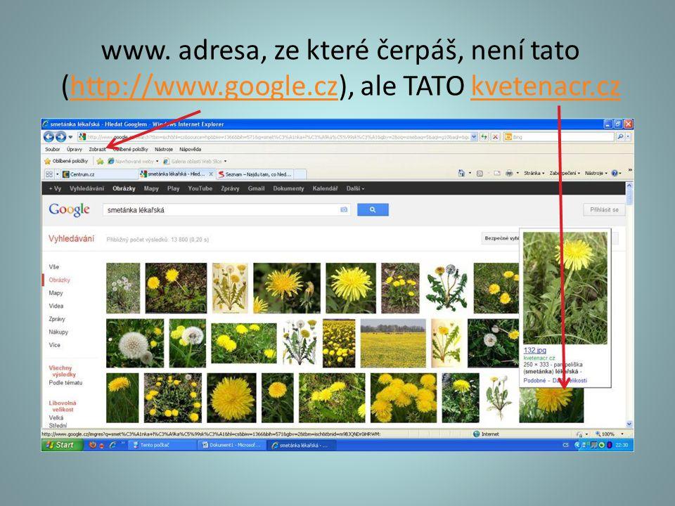 www. adresa, ze které čerpáš, není tato (http://www.google.cz), ale TATO kvetenacr.czhttp://www.google.czkvetenacr.cz
