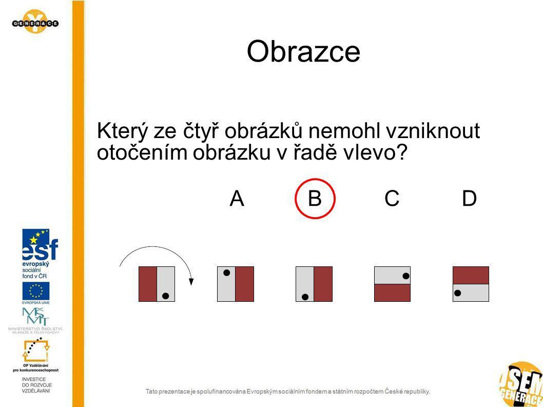 Obrazce Urči obrázek, který do řady nepatří. ABCDEABCDE