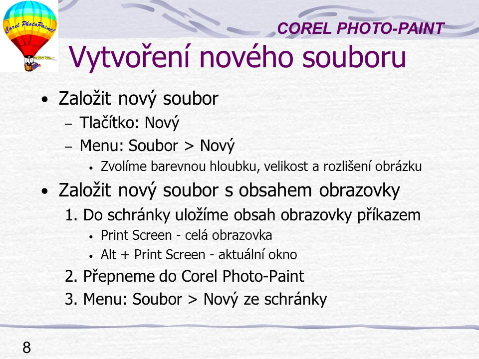 COREL PHOTO-PAINT 9 Převody v Corel (V>R) Corel Draw do Photopaint (Vektor -> Rastr) 1.
