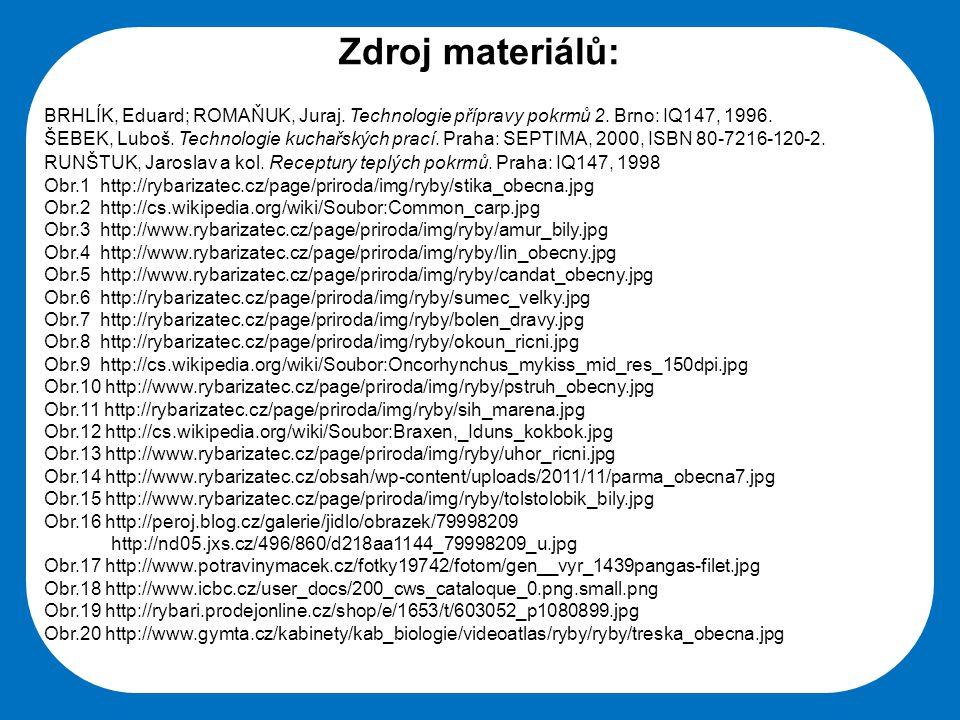 Střední škola Oselce Zdroj materiálů: BRHLÍK, Eduard; ROMAŇUK, Juraj.