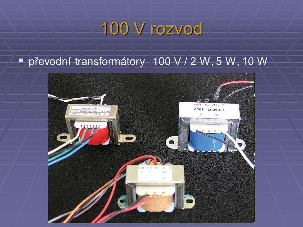 100 V rozvod  převodní transformátory 100 V / 2 W, 5 W, 10 W