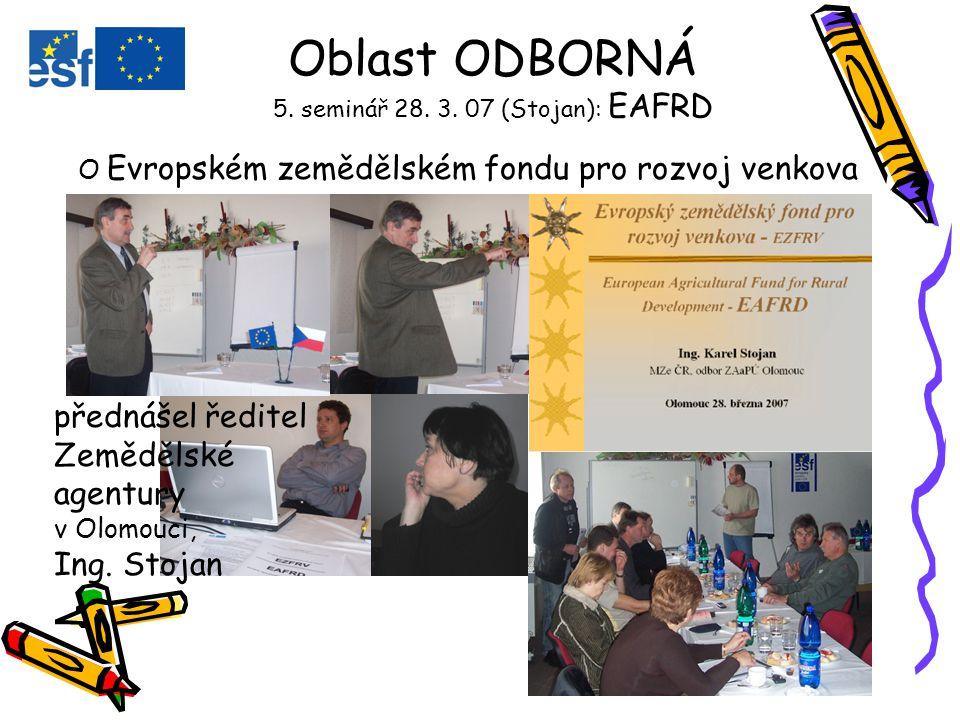 O Evropském zemědělském fondu pro rozvoj venkova Oblast ODBORNÁ 5.