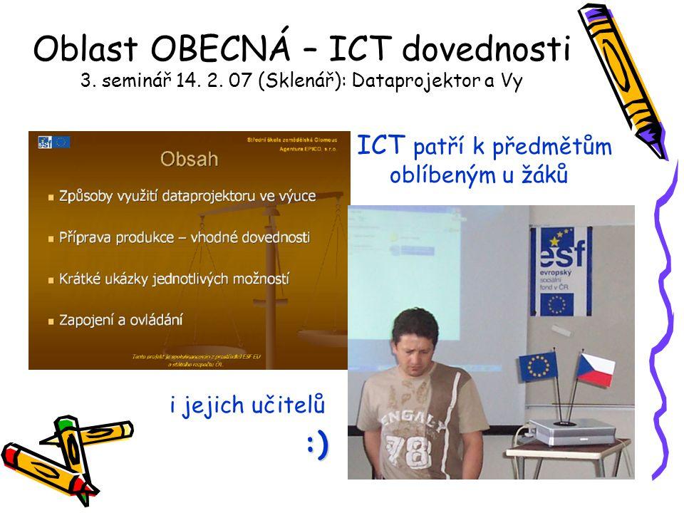 Oblast OBECNÁ – ICT dovednosti 3. seminář 14. 2.