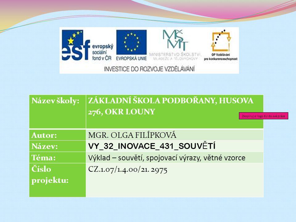 Anotace Tato prezentace slouží k výkladu učiva v předmětu český jazyk a literatura pro žáky 4.