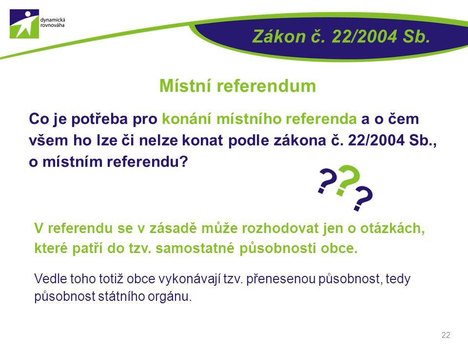 V referendu se v zásadě může rozhodovat jen o otázkách, které patří do tzv. samostatné působnosti obce. Vedle toho totiž obce vykonávají tzv. přenesen