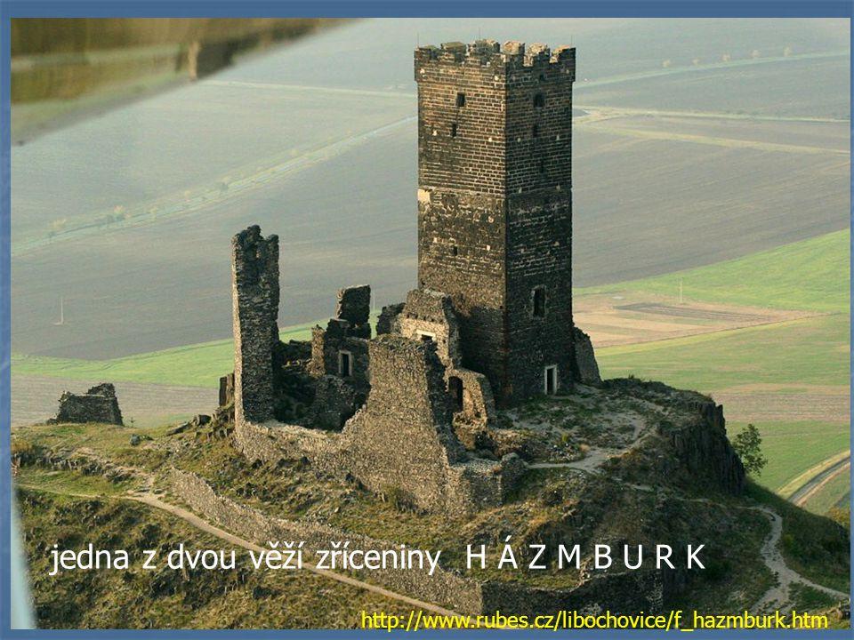 jedna z dvou věží zříceniny H Á Z M B U R K http://www.rubes.cz/libochovice/f_hazmburk.htm