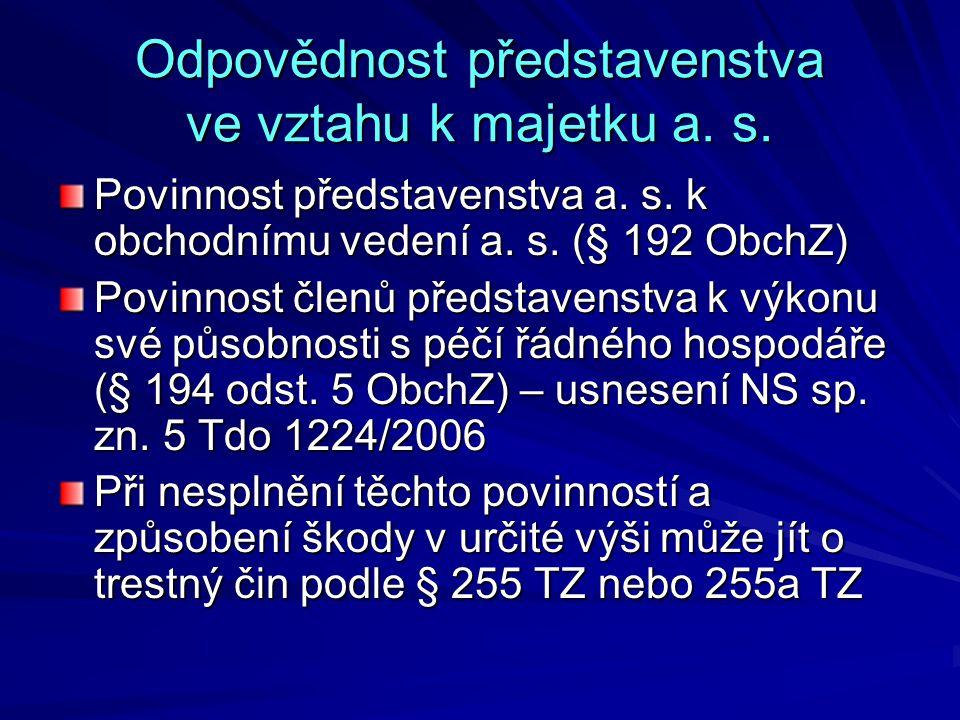 Odpovědnost představenstva ve vztahu k majetku a.s.