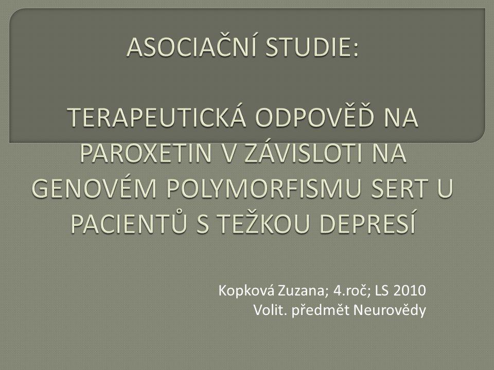 Kopková Zuzana; 4.roč; LS 2010 Volit. předmět Neurovědy