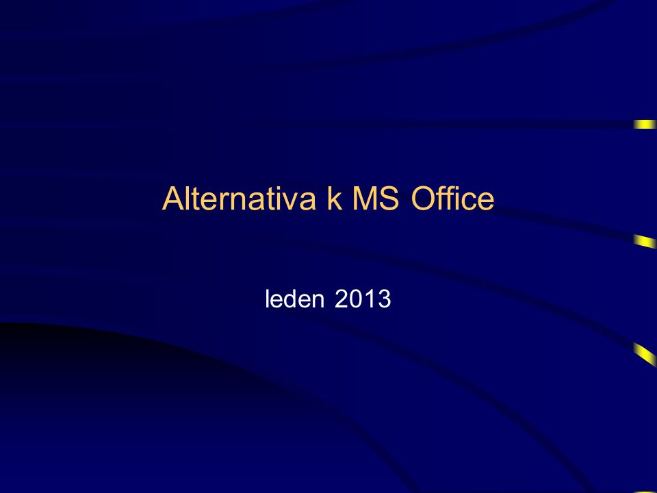 Alternativa k MS Office leden 2013