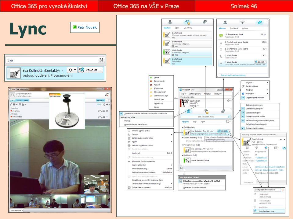 Lync Office 365 na VŠE v PrazeSnímek 46Office 365 pro vysoké školství