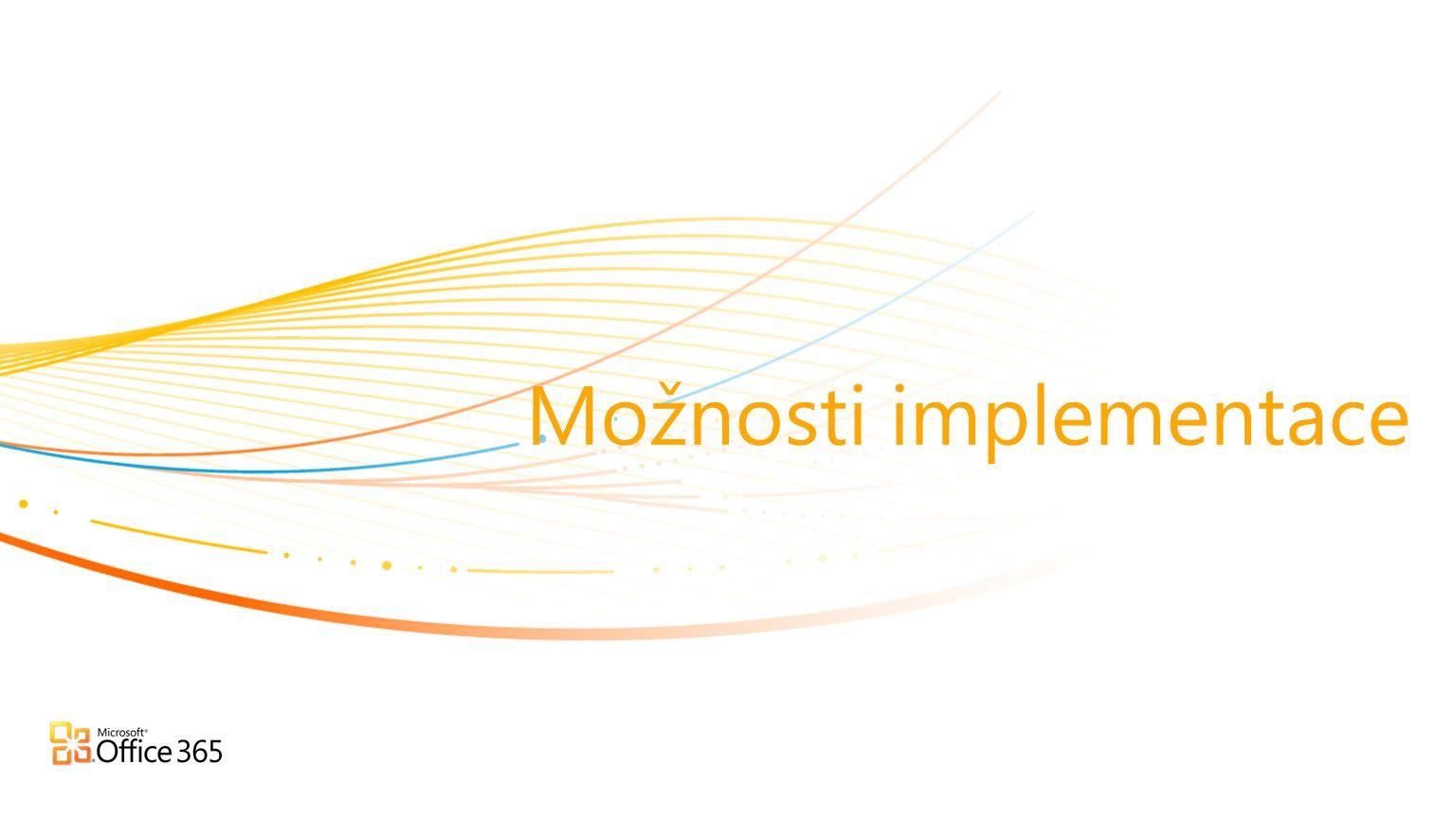 Možnosti implementace