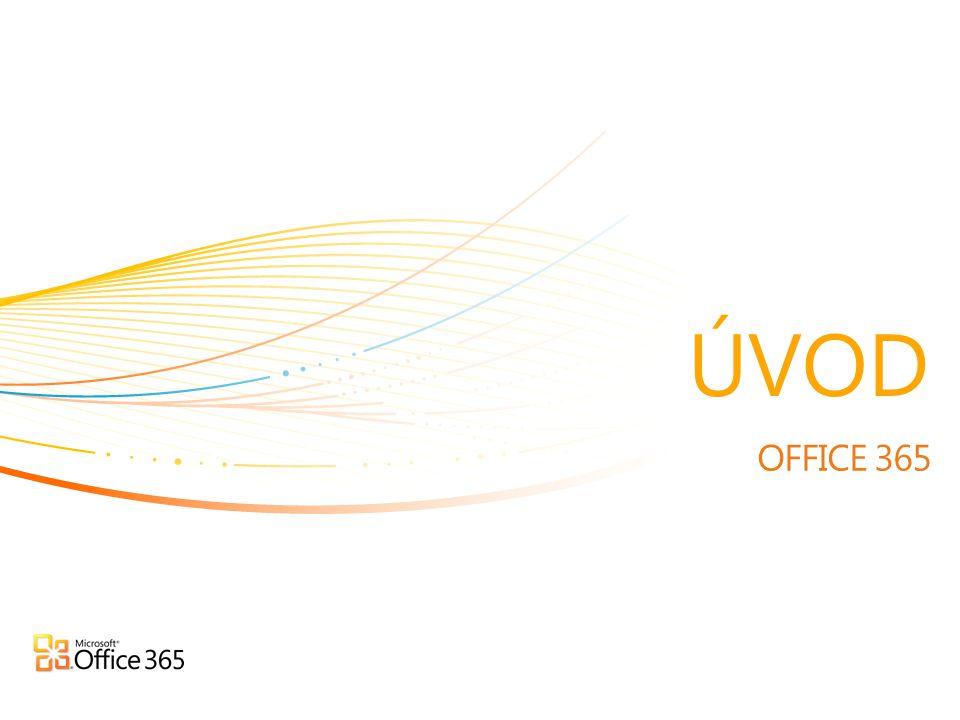 Přichází Microsoft Office 365 PŘINÁŠÍ VŠEM NAŠIM ZÁKAZNÍKŮM SPOLEČNĚ CLOUD VERZE NAŠICH NEJDŮVĚRYHODNĚJŠÍCH PROFUKTŮ PRO KOMUNIKACI A SPOLUPRÁCI SPOLU S POSLEDNÍ VERZÍ NAŠEHO OFFICE BALÍKU