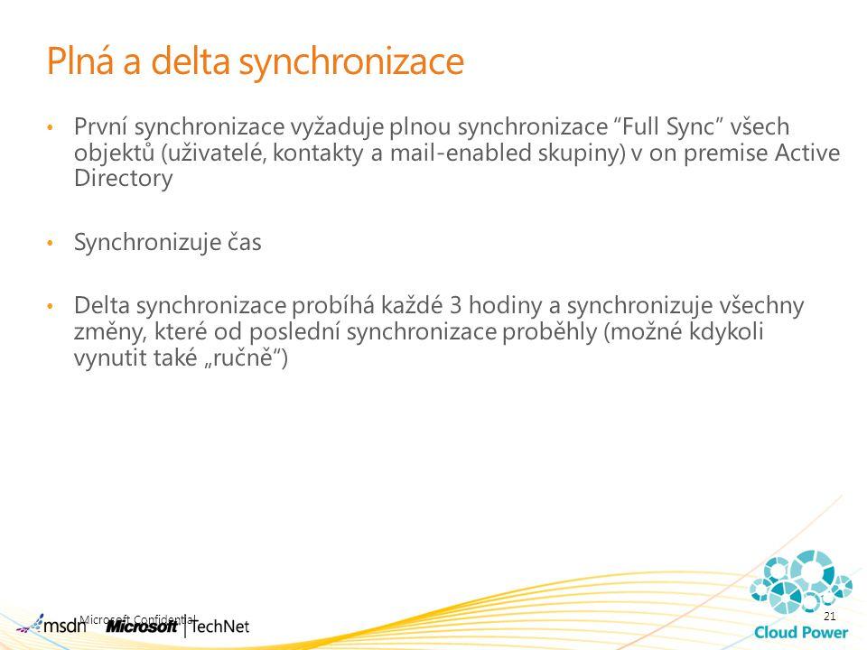 """Plná a delta synchronizace První synchronizace vyžaduje plnou synchronizace """"Full Sync"""" všech objektů (uživatelé, kontakty a mail-enabled skupiny) v o"""