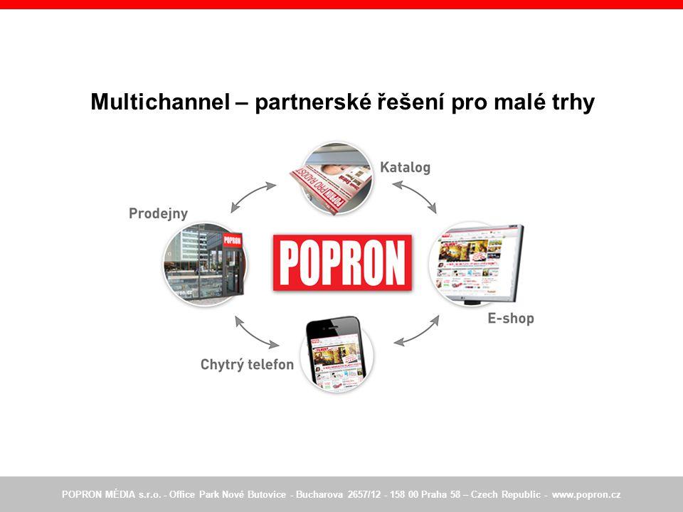 Multichannel – partnerské řešení pro malé trhy POPRON MÉDIA s.r.o.