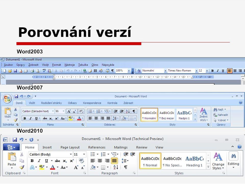 Porovnání verzí Word2003 Word2007 Word2010