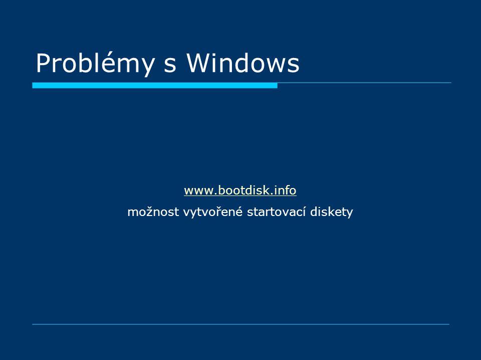 www.bootdisk.info možnost vytvořené startovací diskety