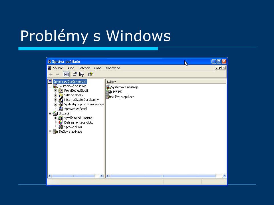 Problémy s Windows