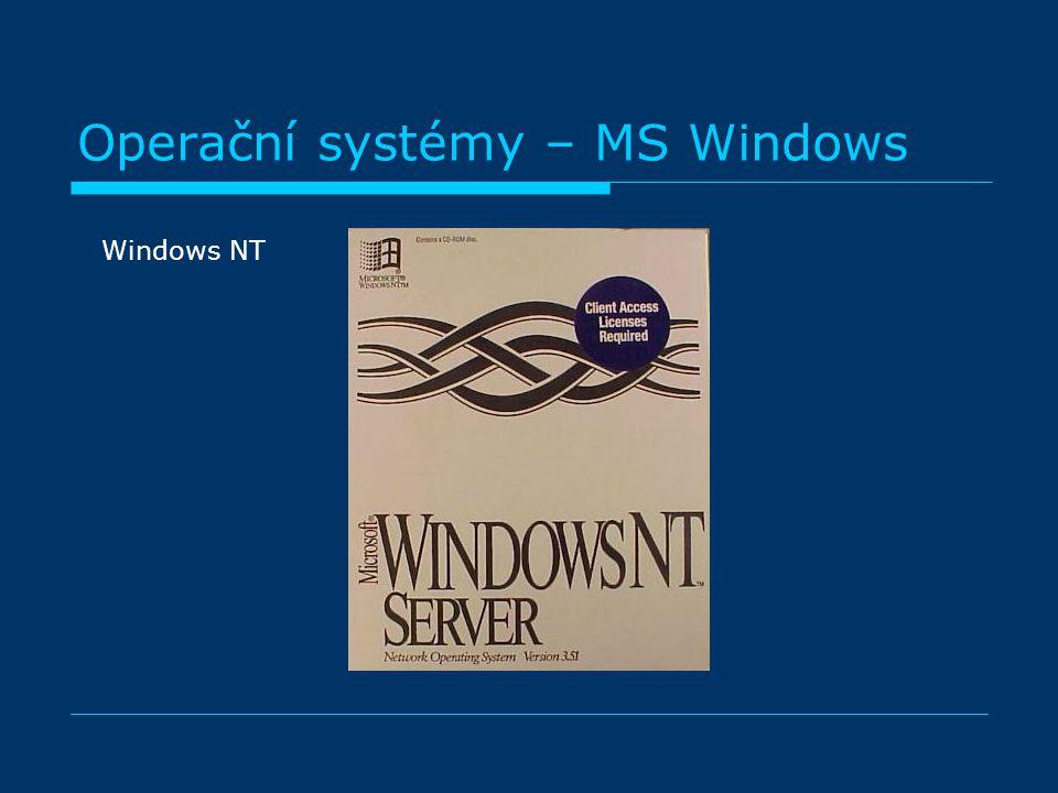 Operační systémy – MS Windows Windows NT