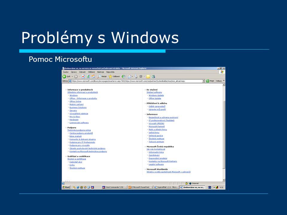 Problémy s Windows Pomoc Microsoftu