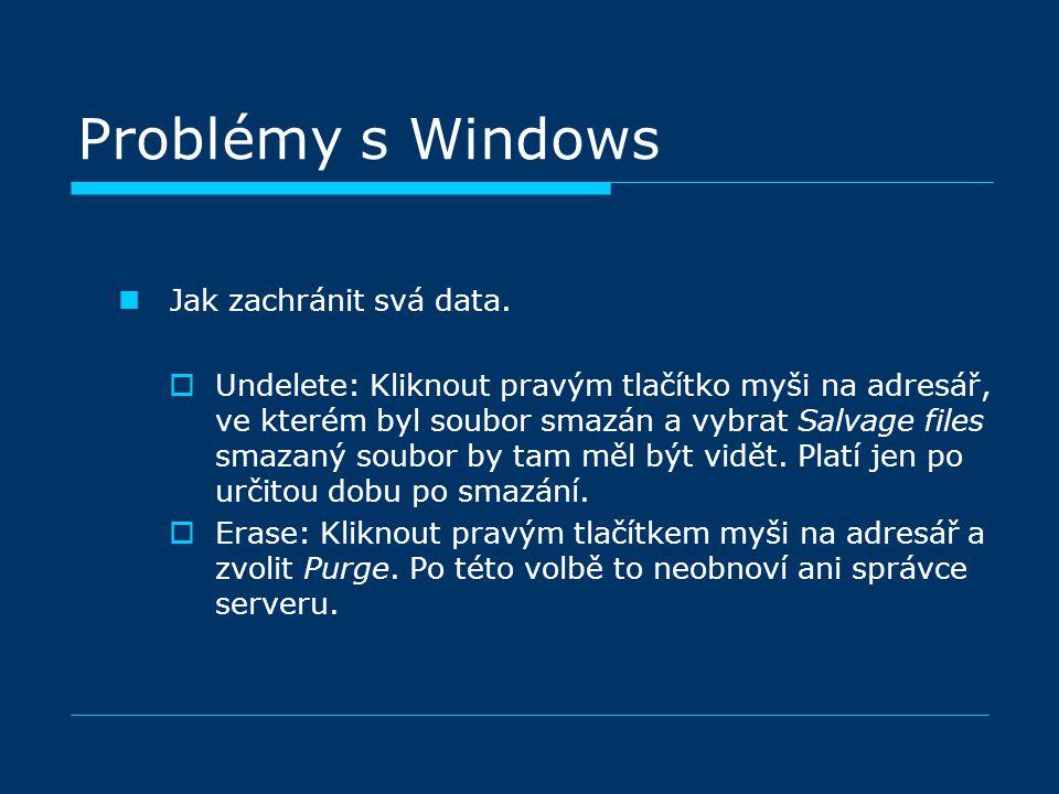 Problémy s Windows Jak zachránit svá data.