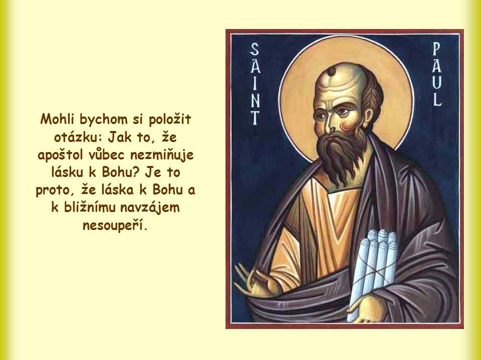 """""""Celý Zákon totiž ve své plnosti je obsažen v jediné větě: ´Miluj svého bližního jako sebe´. (Gal 5,14)"""