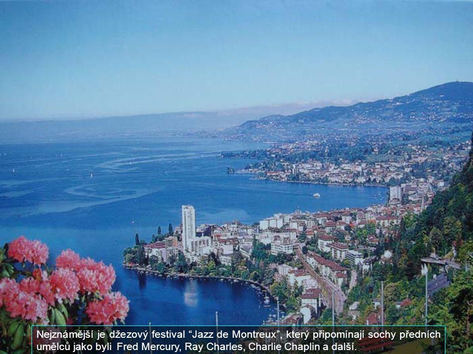 Na břehu ženevského jezera je město Montreaux, známé svými festivaly