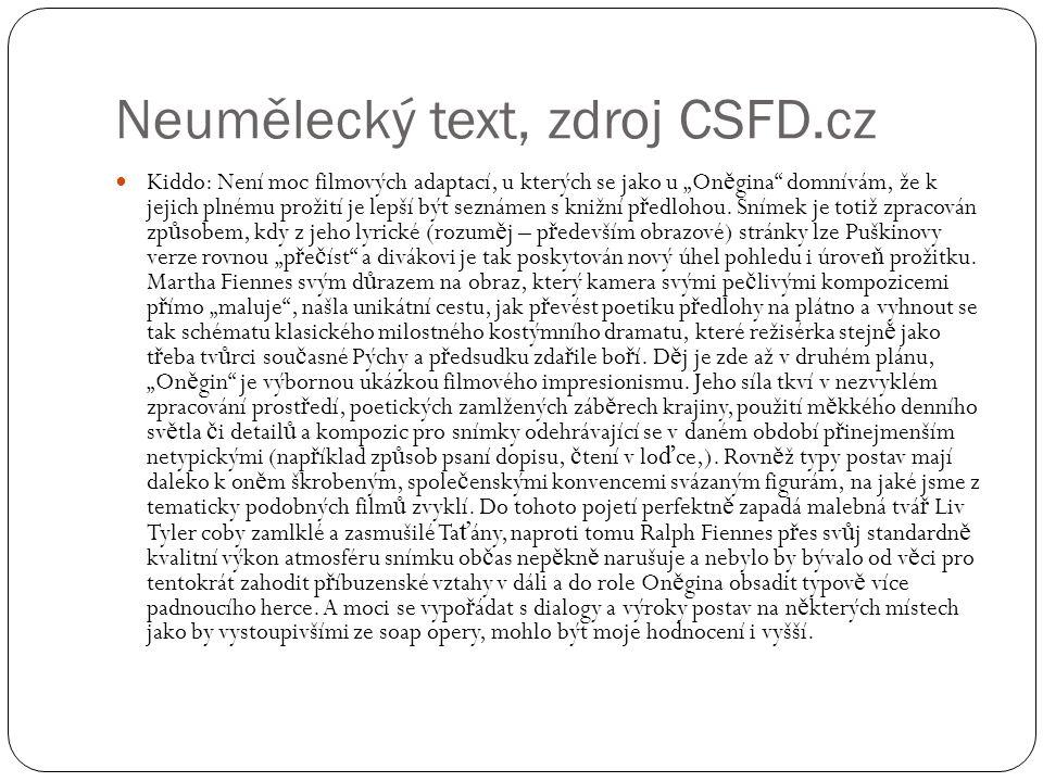 """Neumělecký text, zdroj CSFD.cz Kiddo: Není moc filmových adaptací, u kterých se jako u """"On ě gina"""" domnívám, že k jejich plnému prožití je lepší být s"""