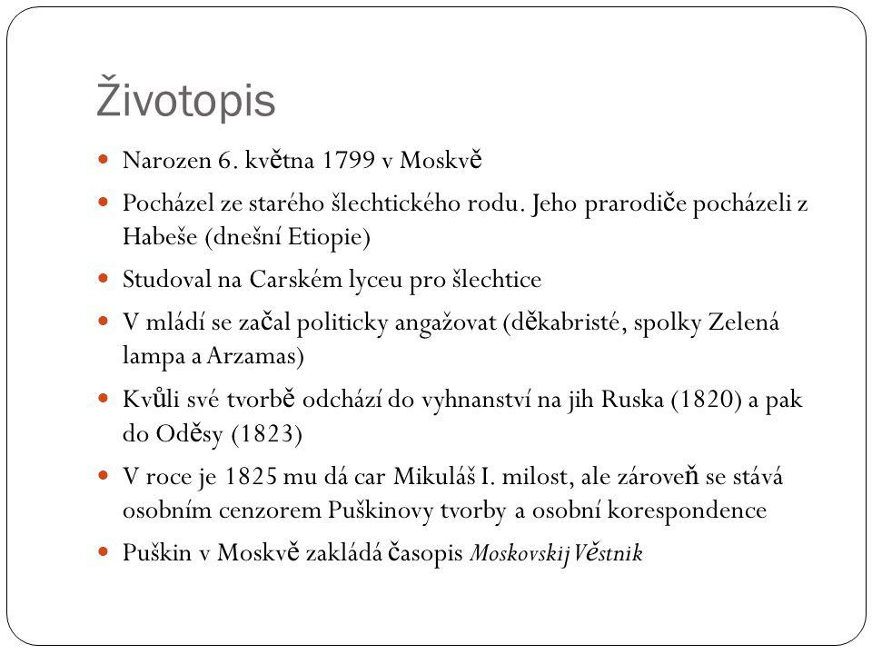 Životopis (2) V roce 1831 se žení s Natalií Nikolajevnou Gon č arovovou a st ě hují se do Petrohradu.