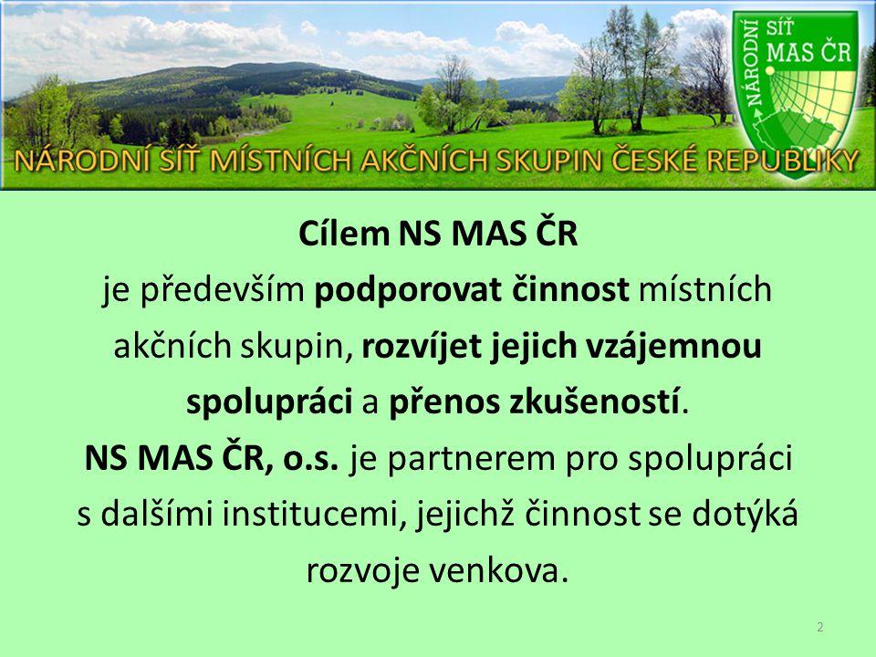 Cílem NS MAS ČR je především podporovat činnost místních akčních skupin, rozvíjet jejich vzájemnou spolupráci a přenos zkušeností. NS MAS ČR, o.s. je