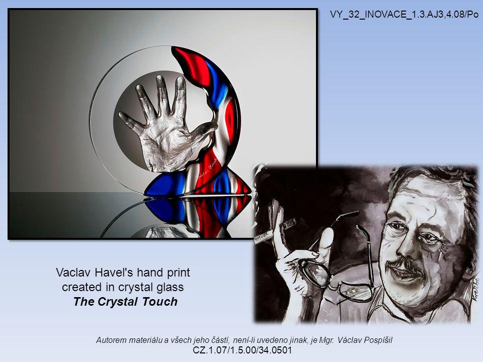 Autorem materiálu a všech jeho částí, není-li uvedeno jinak, je Mgr. Václav Pospíšil CZ.1.07/1.5.00/34.0501 VY_32_INOVACE_1.3.AJ3,4.08/Po Vaclav Havel