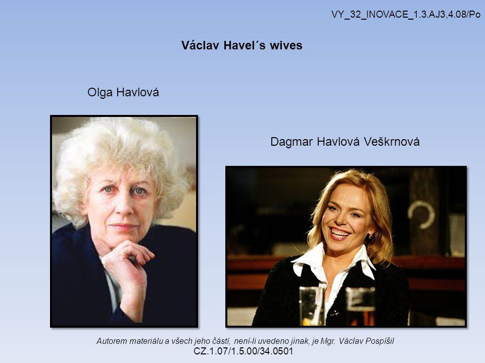 Autorem materiálu a všech jeho částí, není-li uvedeno jinak, je Mgr. Václav Pospíšil CZ.1.07/1.5.00/34.0501 VY_32_INOVACE_1.3.AJ3,4.08/Po Olga Havlová