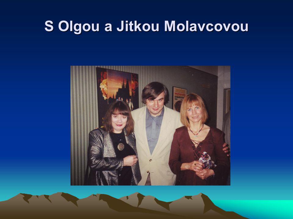 S Olgou a Jitkou Molavcovou