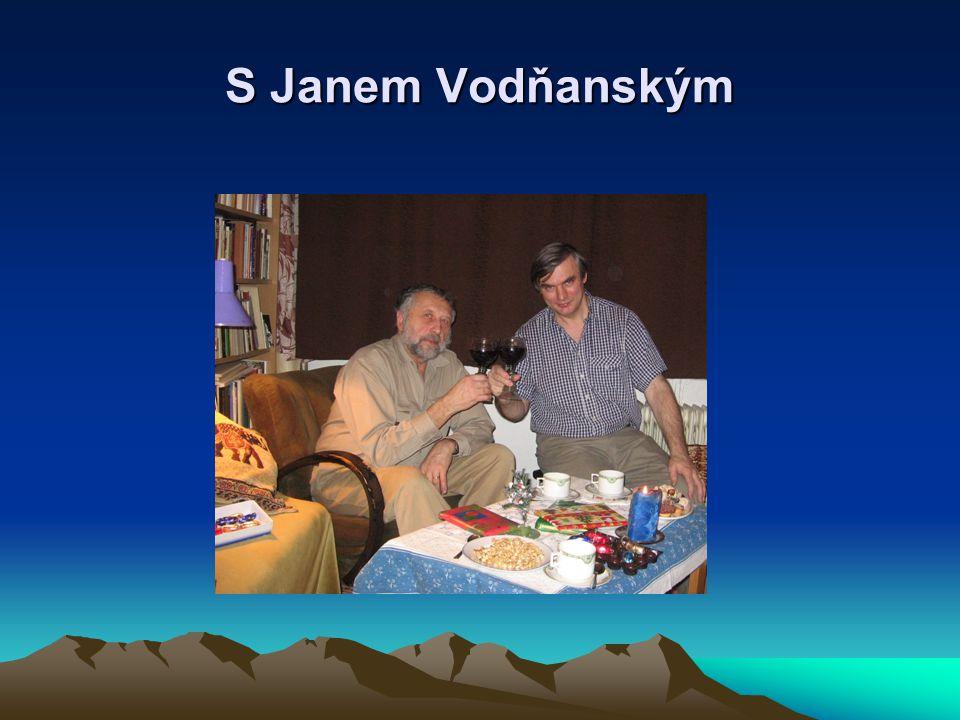 S Janem Vodňanským
