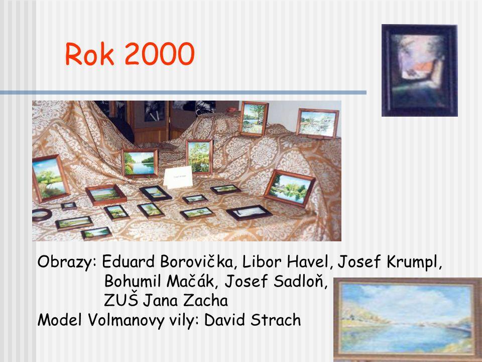 Vystavovatelé Fotografie: Pavla Burdová Zdeněk Parůžek Václav Siebert Zbyněk Vašica Alena Zradičková 2000