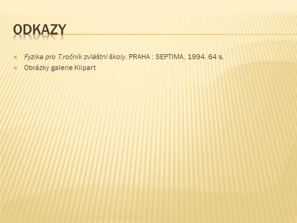  Fyzika pro 7.ročník zvláštní školy. PRAHA : SEPTIMA, 1994. 64 s.  Obrázky galerie Klipart