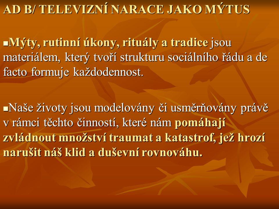 S příchodem televize dochází k transformaci tohoto žánru a stává se jednou z hlavních součástí denního vysílání.