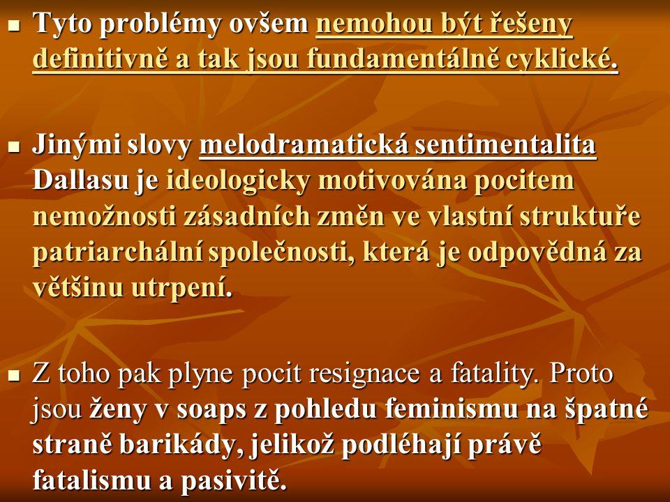 Tyto problémy ovšem nemohou být řešeny definitivně a tak jsou fundamentálně cyklické. Tyto problémy ovšem nemohou být řešeny definitivně a tak jsou fu